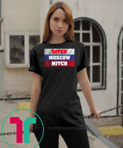 Ditch Moscow Mitch Shirt McConnell Russia Flag #MoscowMitch T-Shirt