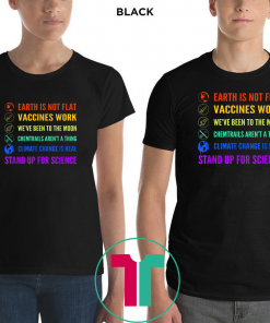 Earth is Not Flat Vaccines Work Moon science Unsiex Gift T-Shirt