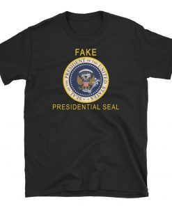Fake Presidential Seal Charles Leazott's , Official Fake Presidential Seal Trump Shirts