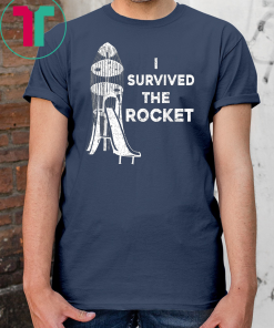 Funny I Survived the Rocket Slide Gift T-Shirt