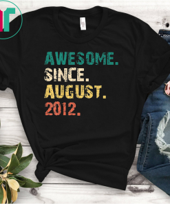 Kids Awesome Since August 2012 T-Shirt Vintage 7th Birthday Gift T-Shirts