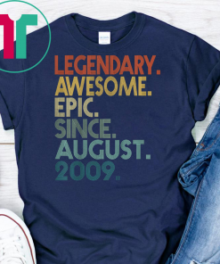 Kids Legendary Awesome Epic Since August 2009 10th Birthday Gifts