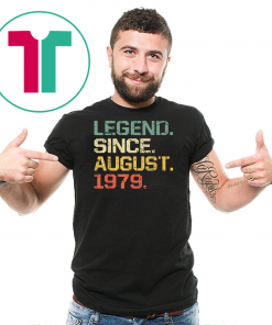 Legend Since August 1979 T-Shirt- 40 Years Old Shirt Gift
