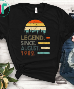 Legend Since August 1982 37th Birthday Gift 37 Years Old Funny Gift T-Shirt