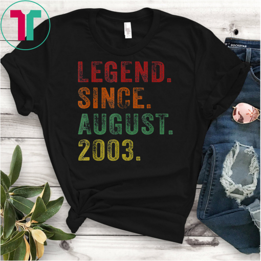 Legend Since August 2003 16th Birthday 16 Years Old TShirts