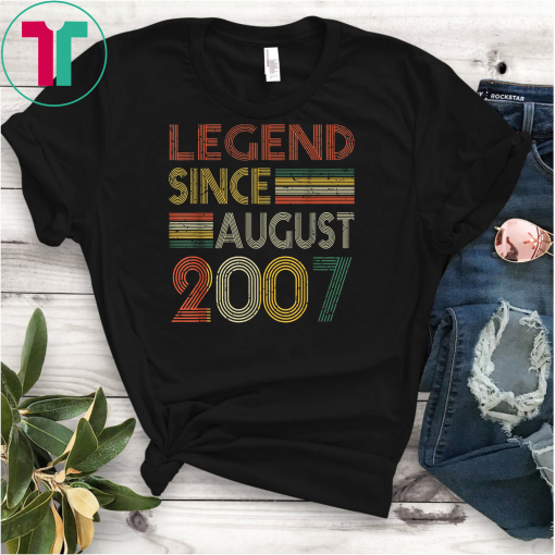 Legend Since August 2007 Shirt 12th Birthday Gift Shirts