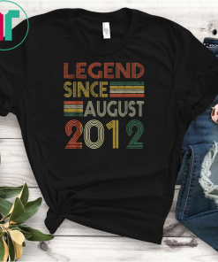 Legend Since August 2012 Shirt 7th Birthday Gift Shirts