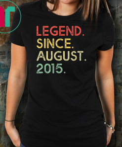 Legend Since August 2015 4th Birthday 4 Years Old Shirt