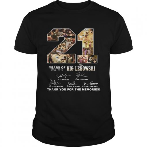 21 Years of 1998 2019 the Big Lebowski signature thank you for the memories shirt