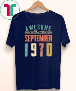 Awesome Since September 1970 Vintage Birthday T-shirt