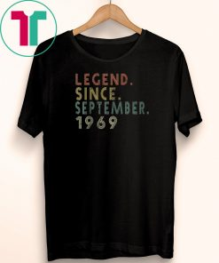 Legend Since SEPTEMBER 1969 Shirt Age 50th Birthday Gift