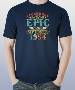 Legendary Awesome Epic Since SEPTEMBER 1954 Birthday T-Shirt