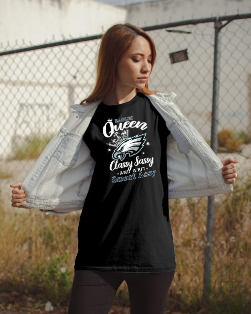 Mens Philadelphia eagles queen classy sassy and a bit smart assy Classic Tee shirt