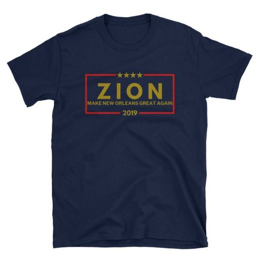 Zion Williamson New Orleans Tshirt Make New Orleans Great Again, Funny Zion Shirt, Merchandise, Tank for Men and Women, 2019 Zion Shirt