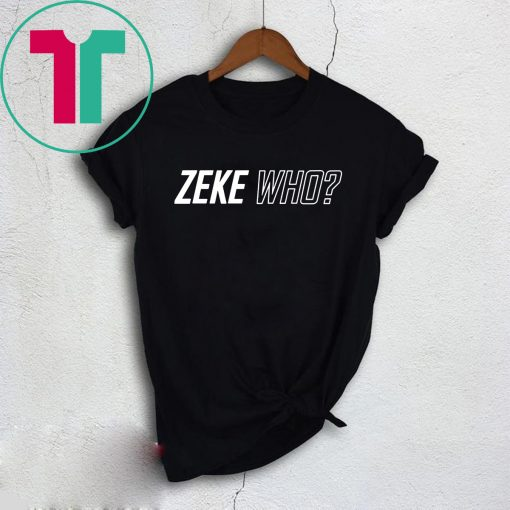 Zeke Who That's Who Original Shirts