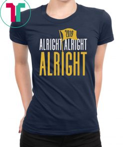 Alright Alright Alright Shirt - Baton Rouge Football Tee Shirt