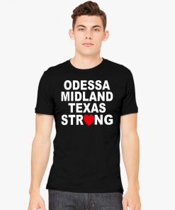 #MidlandStrong Odessa Midland Texas Strong T-Shirt