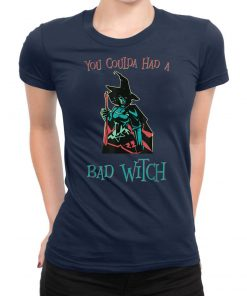 You Coulda had a Bad Witch Halloween Funny T-Shirt