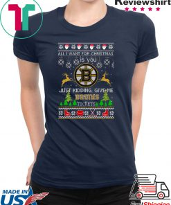 All I Want For Christmas Is You Boston Bruins Ice Hockey Ugly Christmas T-Shirt