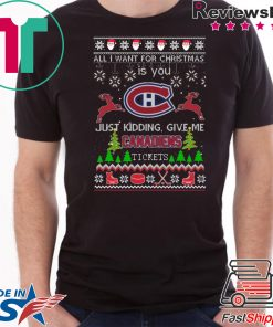 All I Want For Christmas Is You Montreal Canadiens Ice Hockey Ugly Christmas T-Shirt