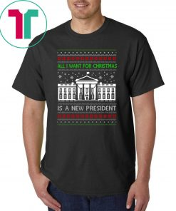 All I want for Christmas is a new President T-Shirt