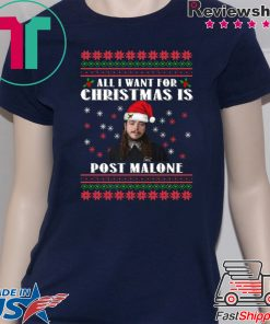 All I want for Christmas is Post Malone T-Shirt