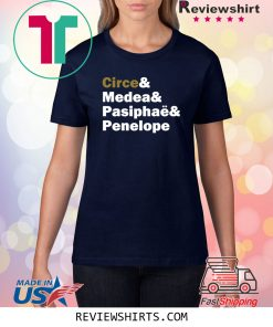 Circe and Medea and Pasiphaë and Penelope 2020 T-Shirts