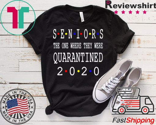 Senior 2020 Shit Getting Real T-Shirt Class Of 2020 Graduation Senior Funny Quarantine original T-Shirt